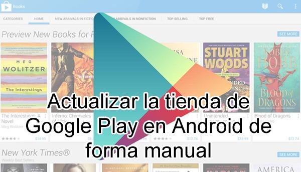 Pasos a seguir para actualizar manualmente la aplicación de Google Play