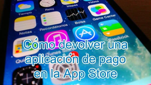 Cómo devolver una aplicación de pago en la App Store de Apple