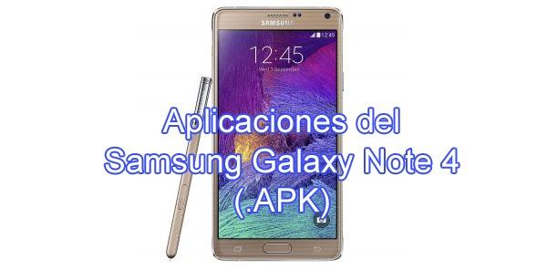 Las aplicaciones del Samsung Galaxy Note 4 ya se encuentran disponibles para su descarga