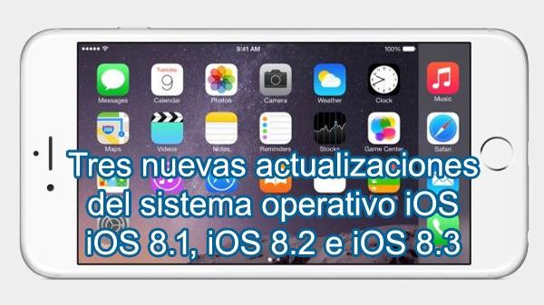 Apple estaría trabajando en tres nuevas actualizaciones de iOS 8 para comienzos del 2015