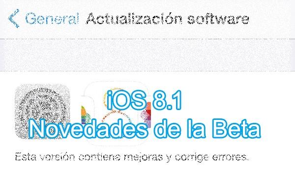 Estas son las novedades de la primera Beta de iOS 8.1