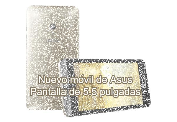 Nuevo Asus ZenFone de 5.5 pulgadas